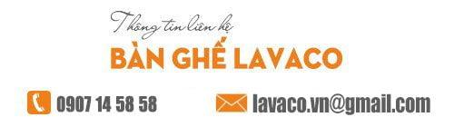 thông tin liên hệ bàn ghế cao cấp Lavaco